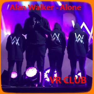Alan Walker - Alone (Best Remixes) [VR CLUB]